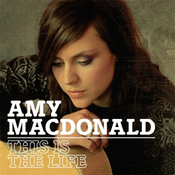 imagen de Amy Macdonald: This is the Life